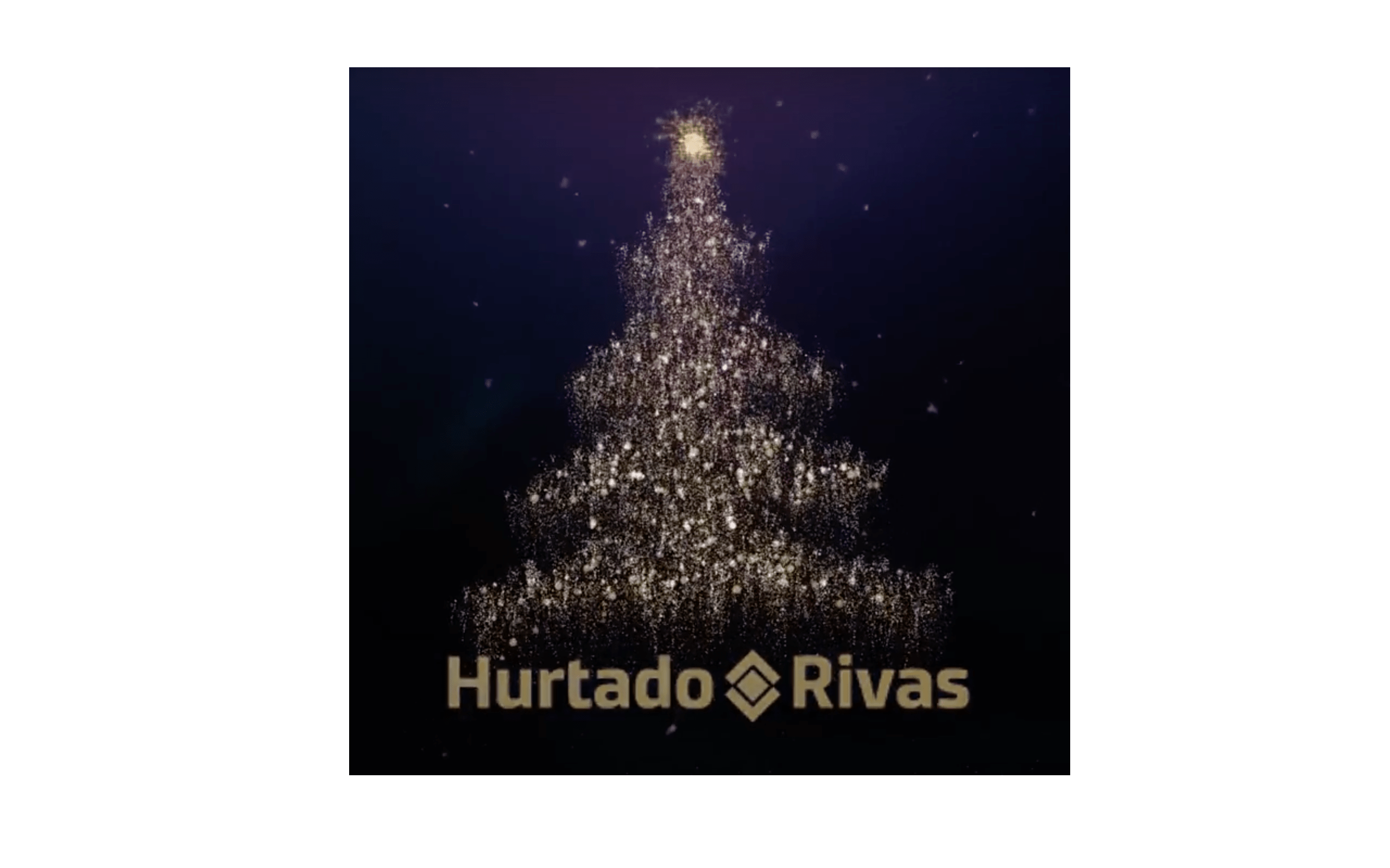 Hurtado Rivas y sus áreas de negocio os desean Felices Fiestas